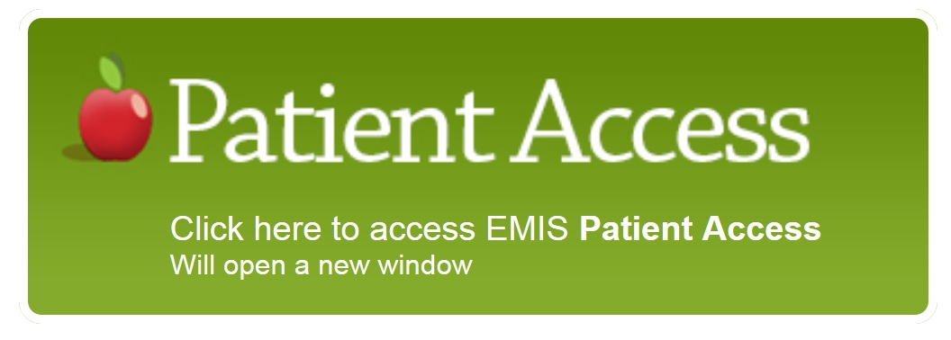 Patient Access Click here to access EMIS Patient Access will open a new window